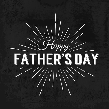 rays light: Happy Fathers Day Retro calligraphic design element. Happy Fathers Day Vintage Typographical Chalkboard Background. Happy Fathers Day retro chalk label with light rays. Vector illustration. Illustration