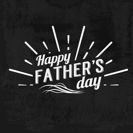the proud: Happy Fathers Day Retro calligraphic design element. Happy Fathers Day Vintage Typographical Chalkboard Background. Happy Fathers Day retro chalk label with light rays. Vector illustration. Illustration