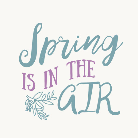may: Hello Spring hand drawn inspiration quote. Vector watercolor spring typography text design element. Brush lettering quote and spring time typographic poster. Housewarming hand lettering spring quote.