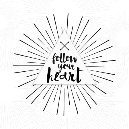 housewarming: Follow your heart - hand drawn inspirational quote. Hand lettering, typographic element for your design. Vector element for housewarming poster, t-shirt design. Handdrawn lettering. Dream, heart, love Illustration