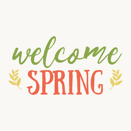 Welcome Spring hand drawn inspiration quote. Vector watercolor spring typography text design element. Brush lettering quote and spring time typographic poster. Housewarming hand lettering spring quote