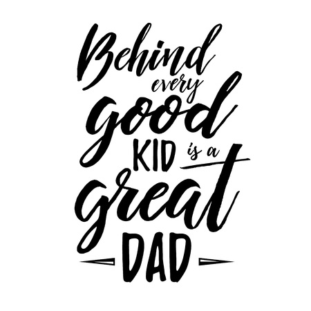 slogan: Fathers Day inspirational poster. Handwritten modern brush lettering card for dad. Photo overlay for fathers day. Happy Fathers Day Retro typographic vector design element. Calligraphic quote