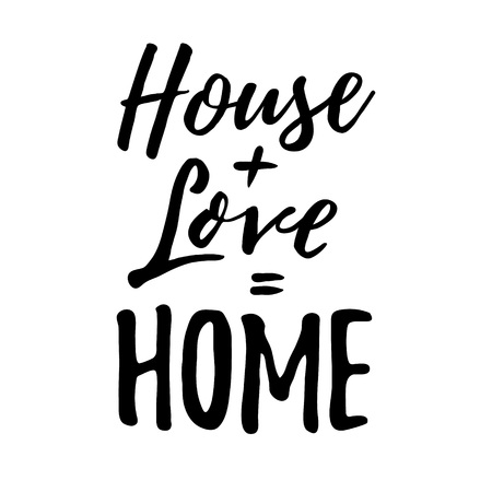 housewarming: House Love Home. Housewarming hand lettering typography. Good for posters, t-shirts, prints, cards, banners. Home sweet home concept.