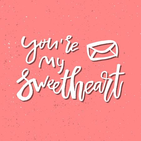 私の恋人 - 心に強く訴えるバレンタインの日ロマンチックな手書き見積もりがあります。ご挨拶、ポスター、t シャツ、プリント、カード、バナーに