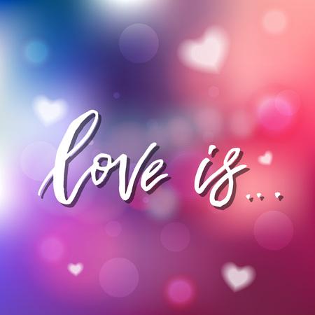 愛は、招待状、グリーティング カード、版画、ポスター、書道です。手描きのタイポグラフィ碑文、レタリング デザイン。ベクター幸せなバレンタ  イラスト・ベクター素材