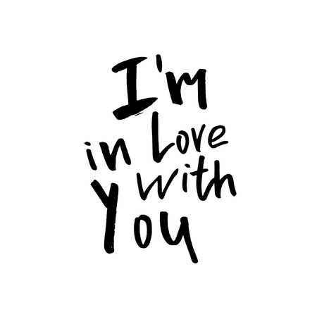 I am in Love With You - Happy Valentines day card with calligraphy text on white. Template for Greetings, Congratulations, Housewarming posters, Invitation, Photo overlay. Vector illustration Vetores