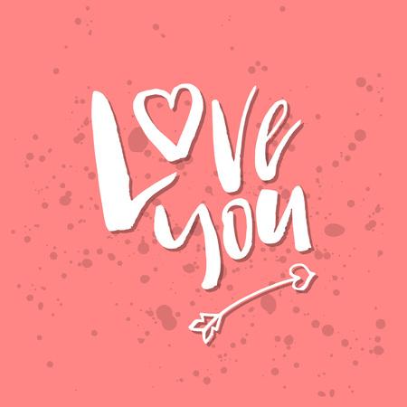 私はあなたを愛しています - インスピレーションバレンタインデーロマンチックな手書きの引用。挨拶、ポスター、Tシャツ、プリント、カード、バ  イラスト・ベクター素材
