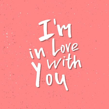 私はあなたと恋に落ちている - インスピレーションバレンタインデーロマンチックな手書きの引用。挨拶、ポスター、Tシャツ、プリント、カード、  イラスト・ベクター素材