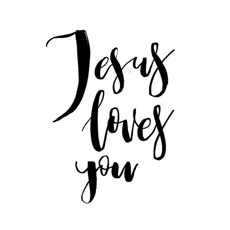Jesus Loves You. Vector Inspirational quote about God, Christ, Religion.