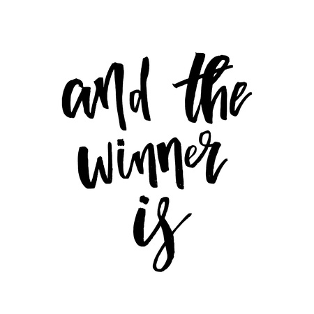 And the Winner Is, Giveaway Lettering text. Typography for promotion in social media isolated on white background. Free gift raffle, win a freebies. Vector advertising.