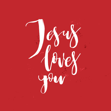 Jesus Loves You. Vector Inspirational quote about God, Christ, Religion. Design element for housewarming poster, t-shirt design. Modern brush lettering print.