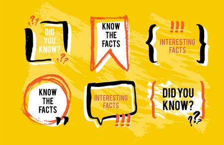 Know the facts speech bubble icons. Fun fact idea label. Banner for business, marketing and advertising. Funny question sign for logo. Vector design element with hand brush strokes.