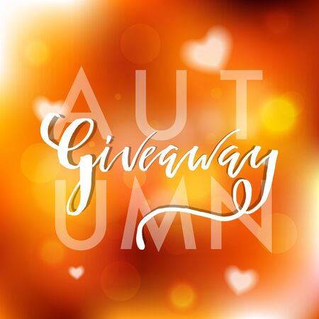 Autumn Giveaway Lettering text flyer. Typography for promotion in social media on blurred background. Free gift raffle, win a freebies. Vector advertising.