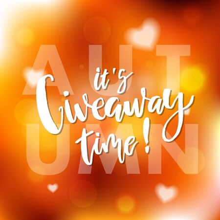 It's Autumn Giveaway Time Lettering text flyer. Typography for promotion in social media on blurred background. Free gift raffle, win a freebies. Vector advertising.