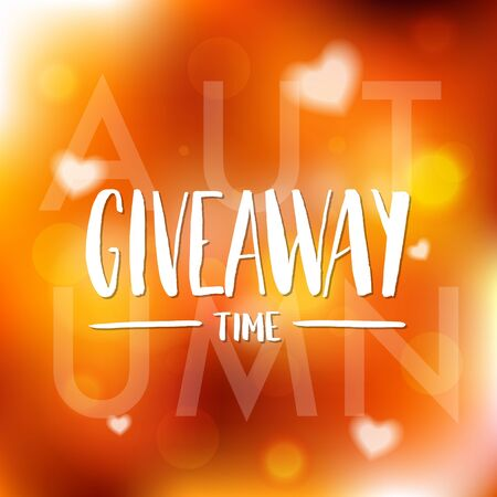 It's Autumn Giveaway Time Lettering text poster. Typography for promotion in social media on blurred background. Free gift raffle, win a freebies. Vector illustration. Çizim