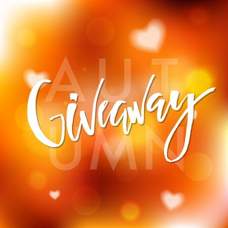 Autumn Giveaway time poster with lettering. Modern typography poster for promotion in social media on blurred background. Free gift raffle, lottery, win a freebies. Vector advertising.