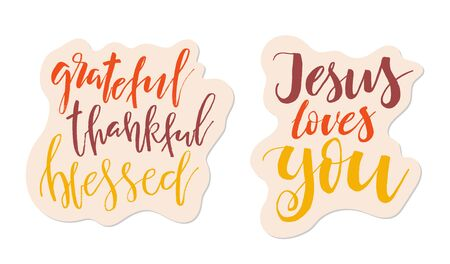 Grateful Thankful Blessed - Inspirational happy Thanksgiving day lettering quote for posters, t-shirt, prints, cards, banners. Christian god religious saying. Typographic vector slogan illustration 向量圖像