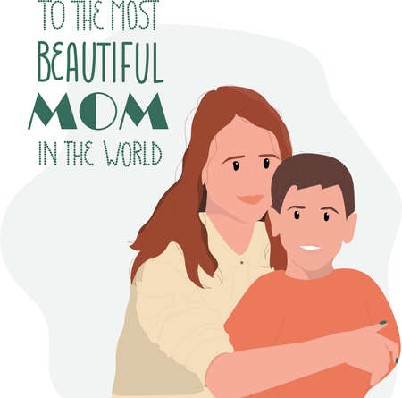 Happy mother's day! Beautiful young woman and her son. To the most beautiful mom in the world. Flat vector. Vektorové ilustrace