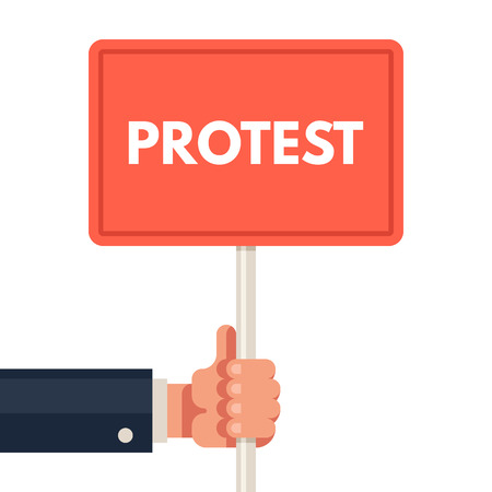 riot: Hand holding protest sign. Demonstration, riot, political rally. Revolution placard. Vector flat illustration isolated on white background.