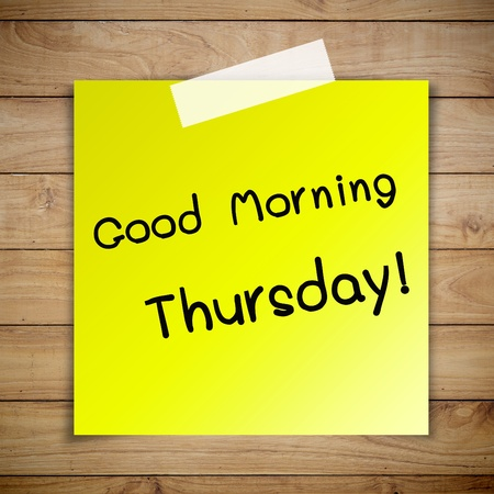 thursday: Good morning thursday on sticky paper on Brown wood plank wall texture background Stock Photo