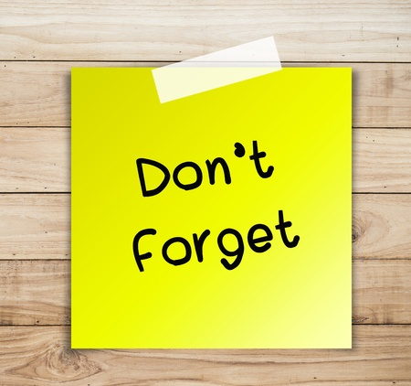 forgot: Do not forget something on sticky and Wood planks texture background wallpaper