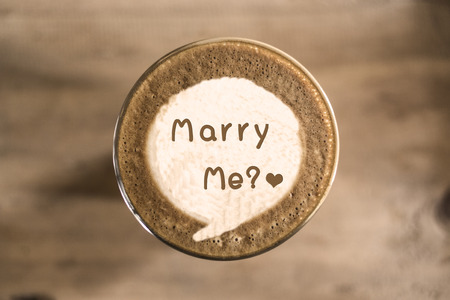 marry me: Marry me on Coffee latte art concept