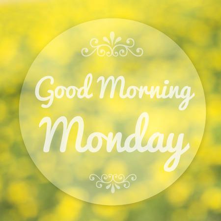 dobr�: Good Morning pondělí na rozostření pozadí