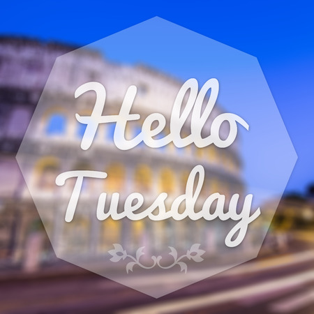 Good Morning Tuesday on blur background greeting card. photo