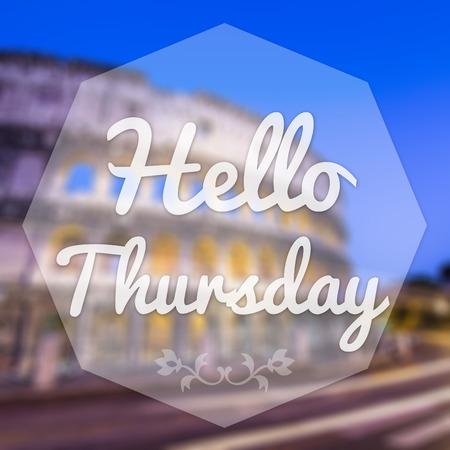 thursday: Good Morning Thursday on blur background greeting card. Stock Photo