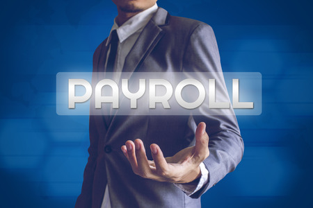payroll: Businessman or Salaryman with Payroll text modern interface concept.