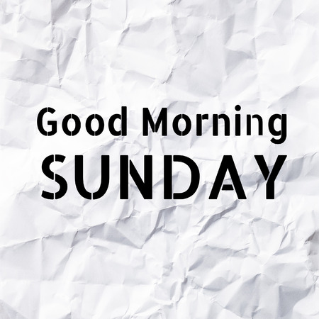 sunday paper: Good Morning Sunday on White paper texture and background. Stock Photo