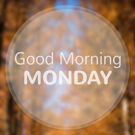 leuchtend: Guten Morgen Montag auf abstrakte Herbst Blatt Hintergrund Bokeh.