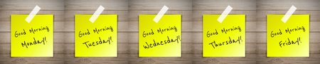 workday: Good morning workday on sticky paper on Brown wood plank wall texture background