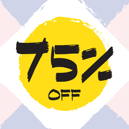Vector colorful illustration. Grunge poster with big inscription - 75 percent off. Yellow, red, black, white background. Advertising of season sale. Promo image with shopping offer.