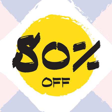 Vector colorful illustration. Grunge poster with big inscription - 80 percent off. Yellow, red, black, white background. Advertising of season sale. Promo image with shopping offer.