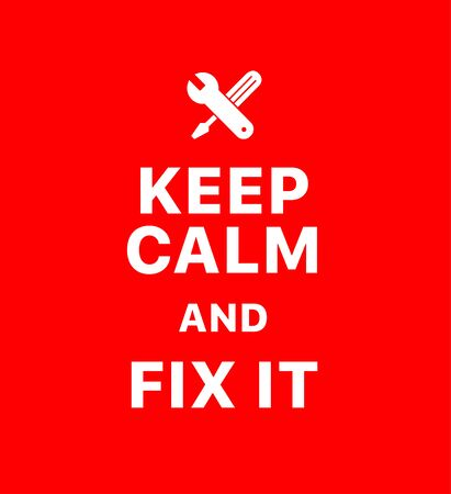 Keep calm and fix it. Creative poster concept. Typography poster. Card of invitation. Motivation. Modern lettering inspirational quote isolated on red background Vettoriali