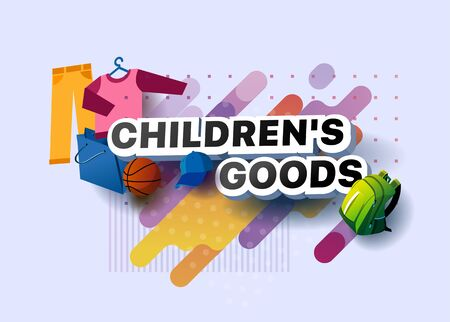 Modern banner of childrens goods. Vector illustration of a business poster with different 3d isometric items of childrens goods. Backpack. Basketball ball. Trousers. Sweater. Baseball cap 向量圖像