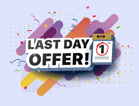 Modern banner last day offer. Sale countdown. Shopping promotional business sticker. Vector illustration of a limited offer poster. Special offer for shop, online store, supermarket, fair, boutique Foto de archivo - 132649084