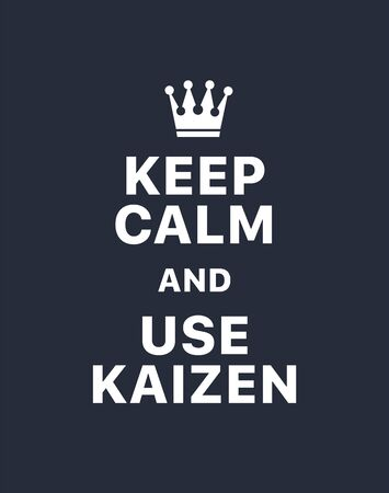 Keep calm and use kaizen. Creative poster concept. Typography poster. Card of invitation. Motivation. Modern lettering inspirational quote isolated on dark blue background Foto de archivo - 133863631