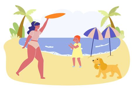 Happy Family Mother Little Daughter and Funny Dog Playing Active Game on Seaside at Summer Time. Parent and Child Enjoying Vacation Spend Time at Ocean Cost Having Joy.Cartoon Flat Vector Illustration