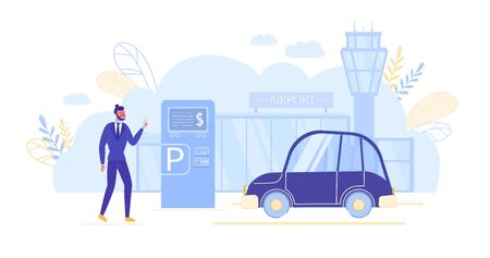 Man Using Payment Terminal in Airport Parking. Carrying out Operations for Private Transport Placement, Vehicle Rental or Car Sharing. Transportation Service for Travelers. Flat Vector Illustration.