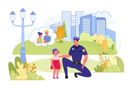Policeman Finding Lost Child and Helping her to Find Parents. Police Officer at Duty on City Streets. Law Enforcement Agencies Responsibilities and Daily Work. Flat Cartoon Vector Illustration.
