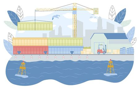 Sea Harbour Equipment Vector Illustration. Crane Lift Container, Forklift Load Boxes in Dockyard. Warehouse Building in Seaport. Commercial Maritime Transportation, Logistic Business.