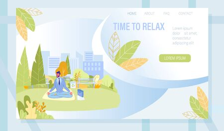 Landing Page with Office Worker Meditating in Urban City Park. Stress Relief Yoga Breathing Exercises for Businesspeople. Time to Rest and Relax during Hard Working Day. Vector Illustration