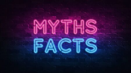 Myths Facts neon sign. purple and blue glow. neon text. Brick wall lit by neon lamps. Night lighting on the wall. 3d render. Trendy Design. light banner, bright advertisement
