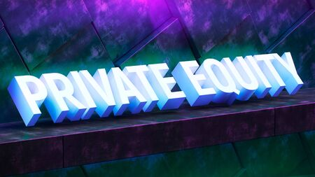 Concrete modern wall illuminated by neon light. Poster lettering private equity. Large letters on a concrete shelf. Great design for any purposes. 3d render