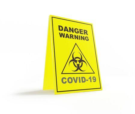 COVID-19 , dangerous coronavirus warning sign on a white background 3D illustration, 3D rendering
