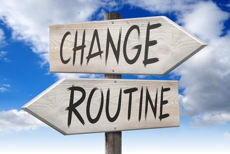 Change, routine - signpost Фото со стока