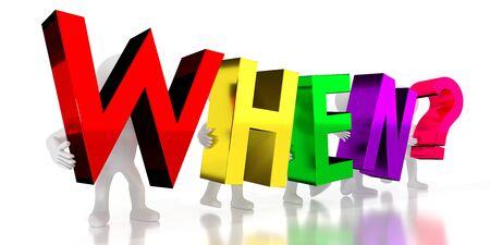 When? - colorful letters - 3D illustration