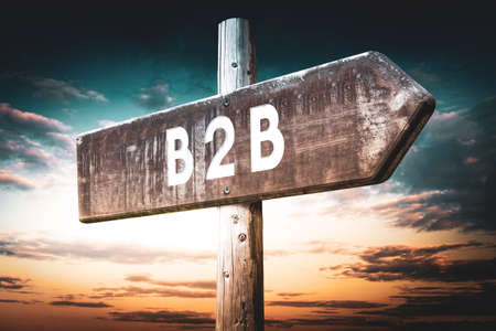 B2B - business to business - wooden signpost, roadsign with one arrow